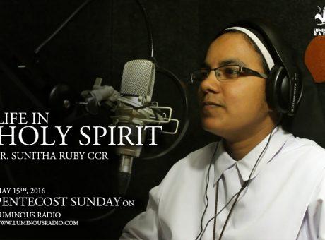Life in Holy Spirit by Sr. Sunitha Ruby
