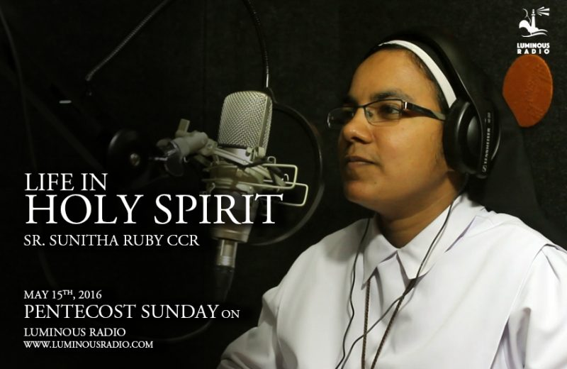 Life in Holy Spirit by Sr. Sunitha Ruby